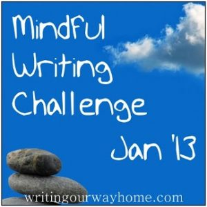 mindful.writing.challenge.jan13